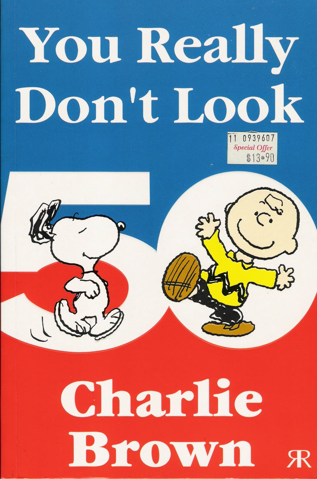 You Really Don't Look 57 Charlie Brown
